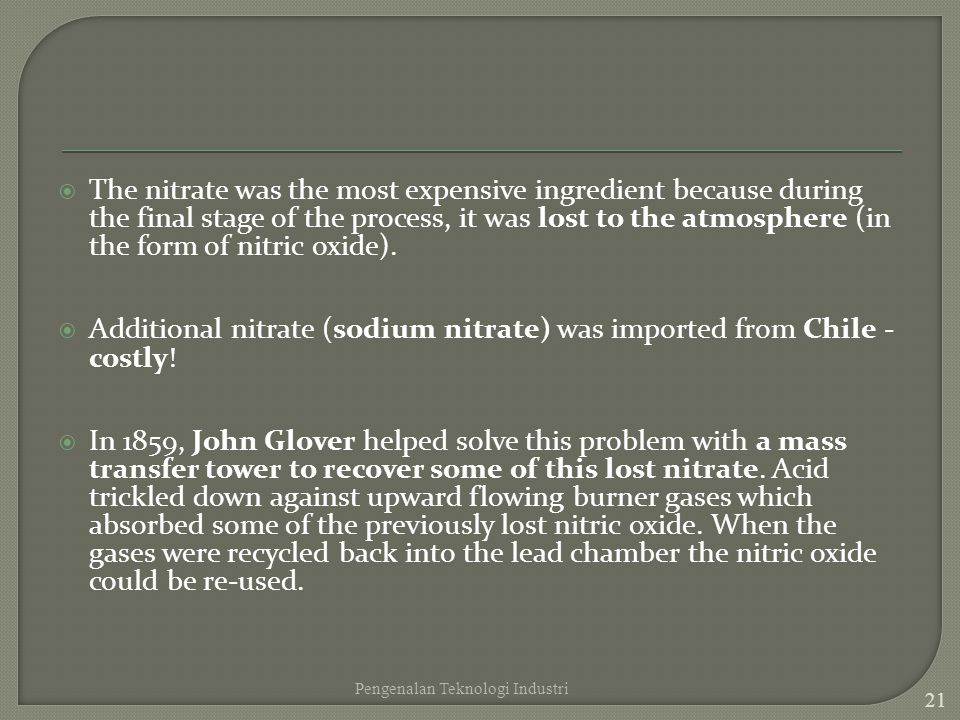 Additional nitrate (sodium nitrate) was imported from Chile - costly!