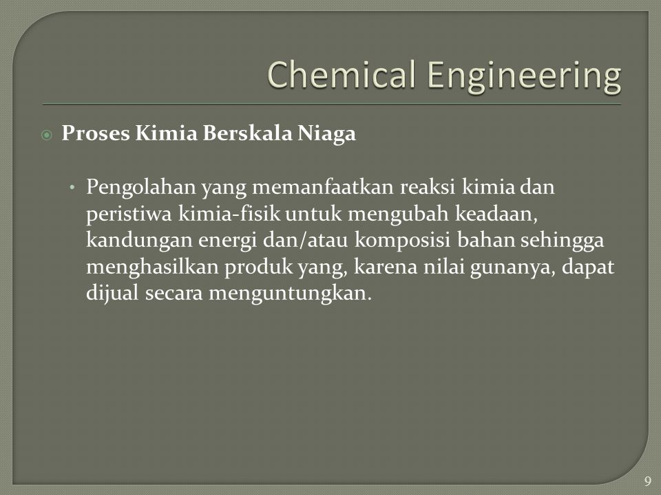 Chemical Engineering Proses Kimia Berskala Niaga