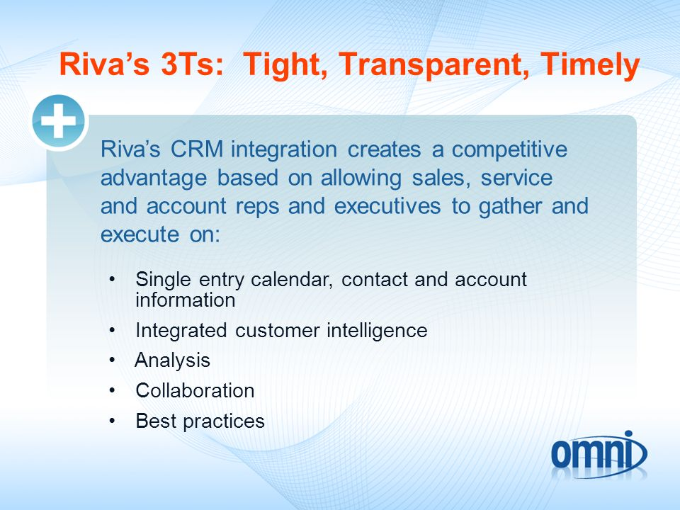 Riva's 3Ts: Tight, Transparent, Timely