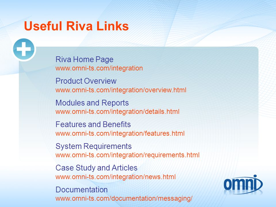 Useful Riva Links Riva Home Page www.omni-ts.com/integration