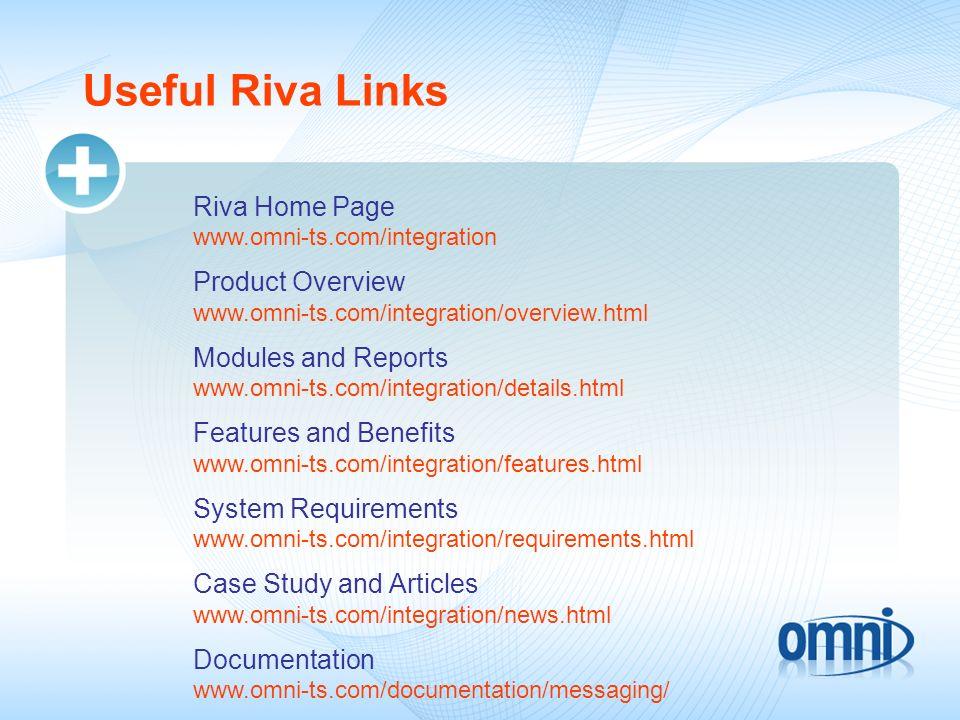 Useful Riva Links Riva Home Page www.omni-ts.com/integration