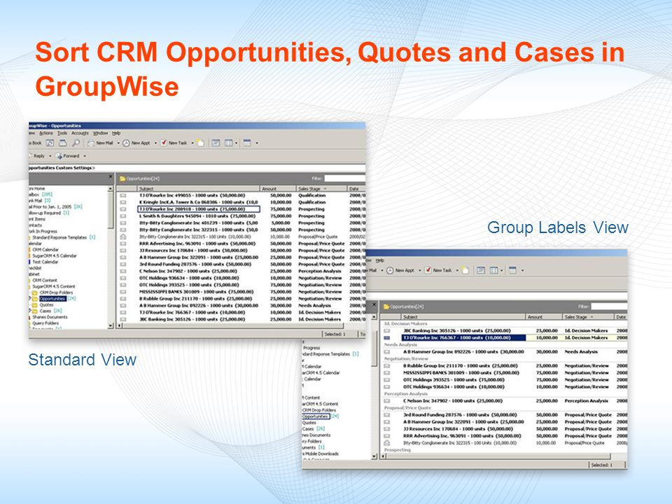 Sort CRM Opportunities, Quotes and Cases in GroupWise