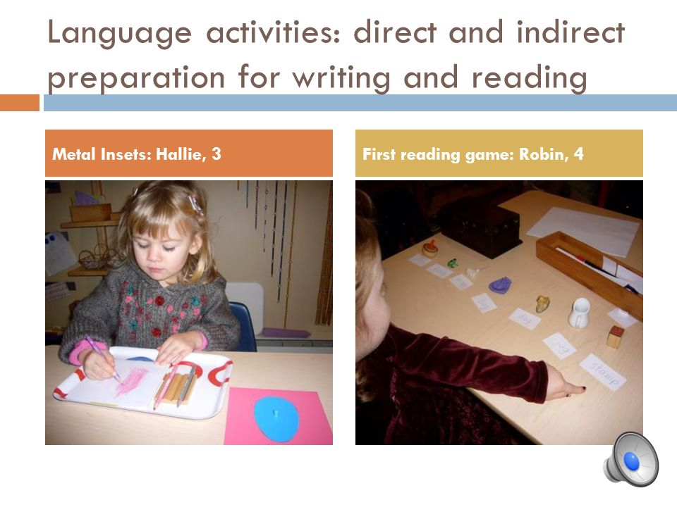 Language activities: direct and indirect preparation for writing and reading