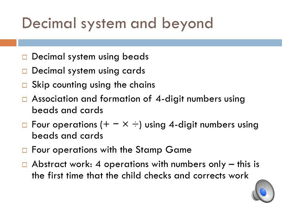 Decimal system and beyond