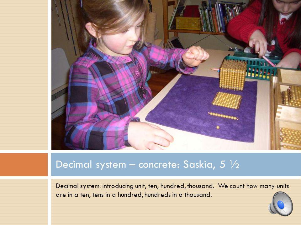 Decimal system – concrete: Saskia, 5 ½