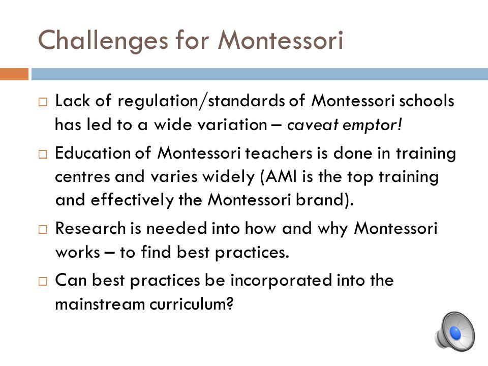 Challenges for Montessori