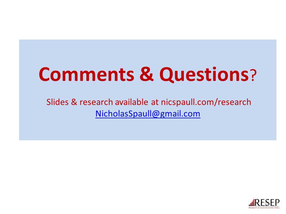 Comments & Questions. Slides & research available at nicspaull