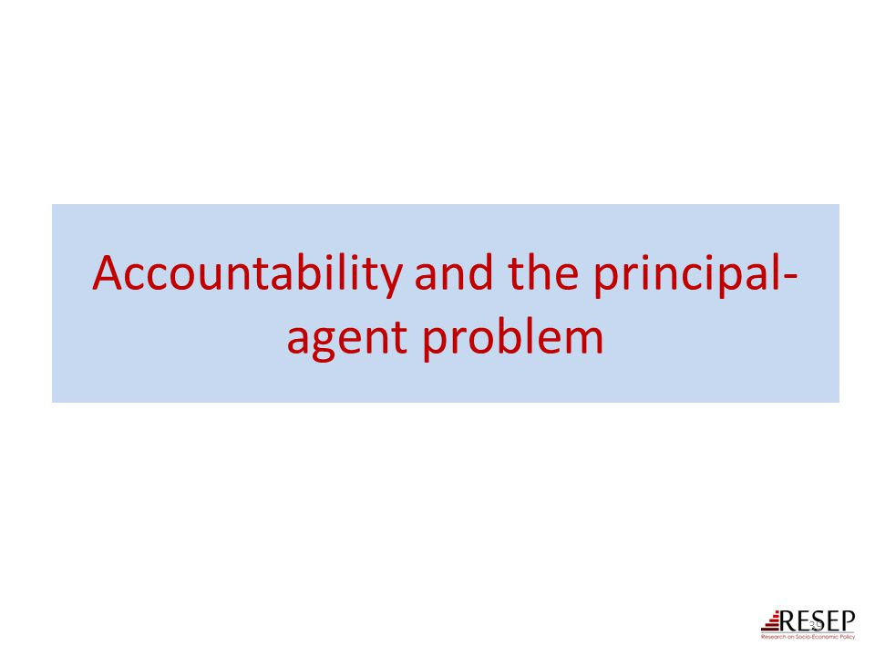 Accountability and the principal-agent problem