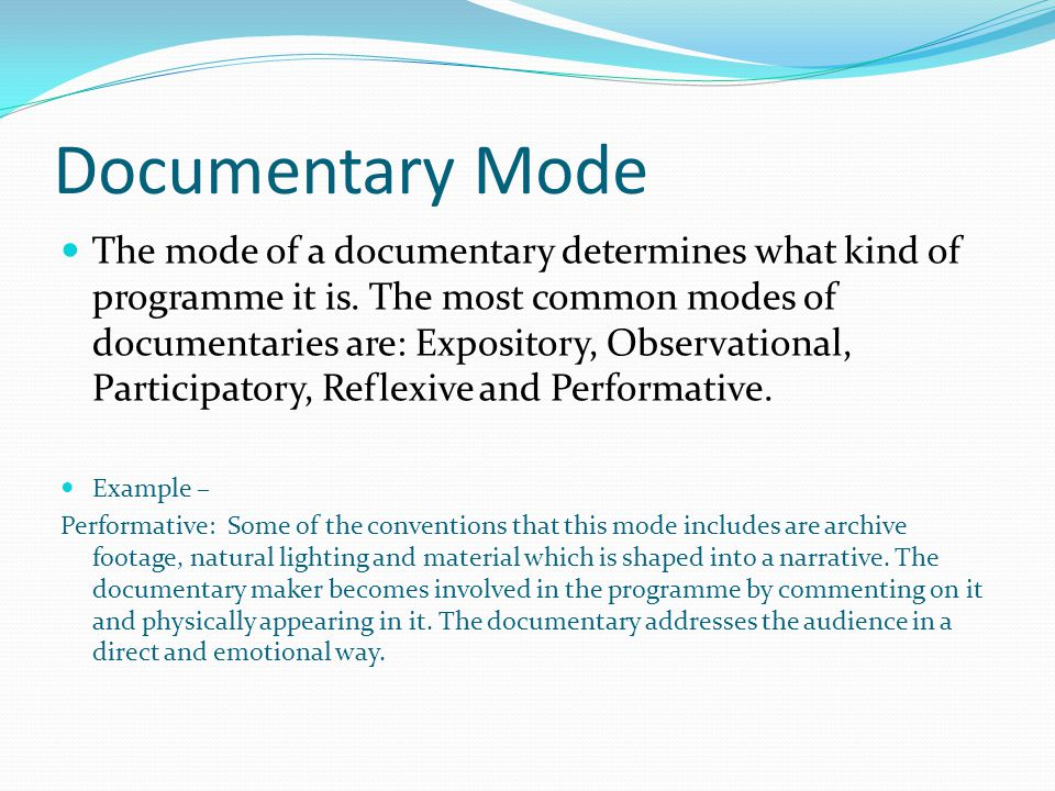 Documentary Mode