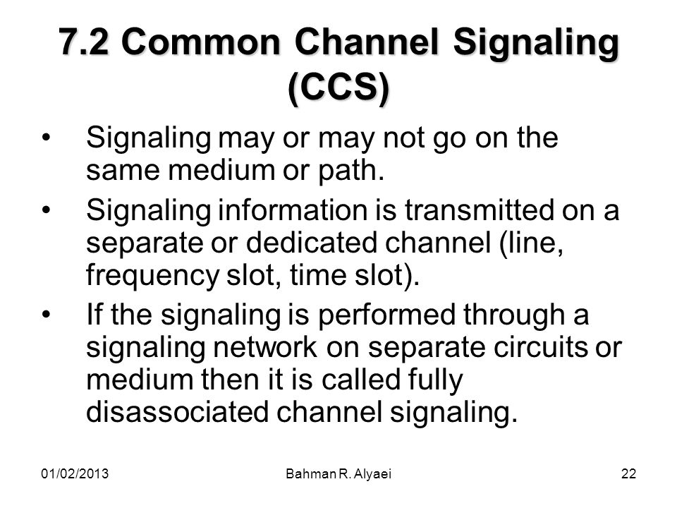 7.2 Common Channel Signaling (CCS)