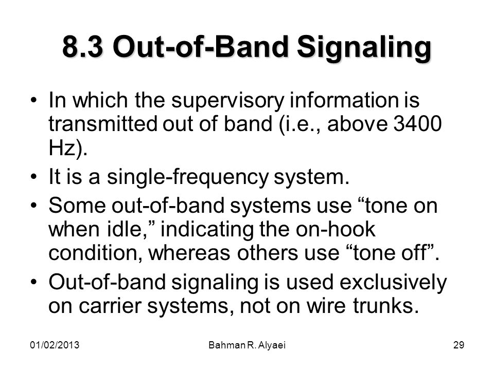 8.3 Out-of-Band Signaling
