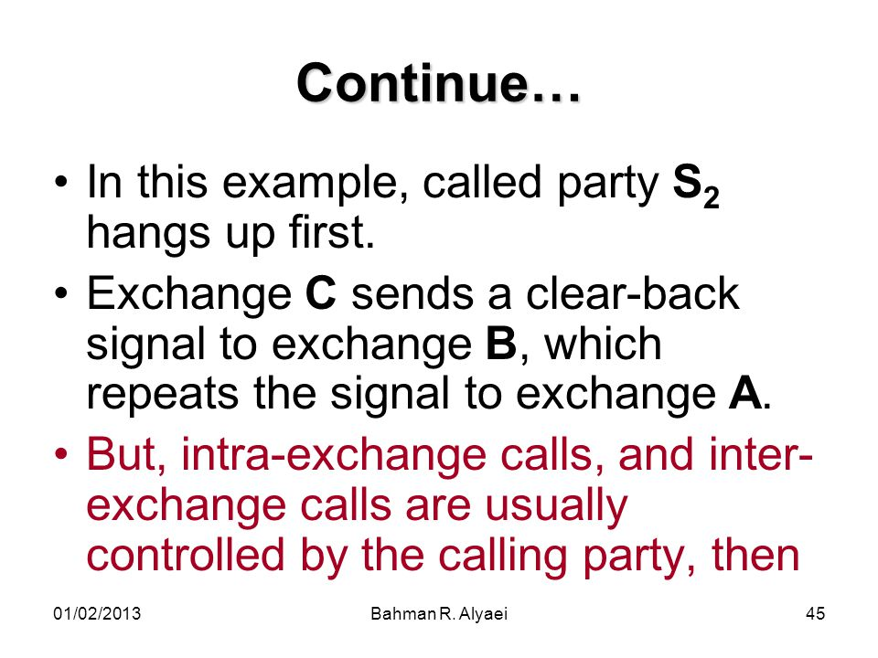 Continue… In this example, called party S2 hangs up first.