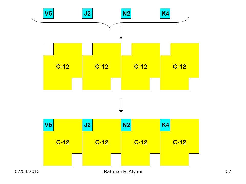 C-12 K4 N2 J2 V5 07/04/2013 Bahman R. Alyaei