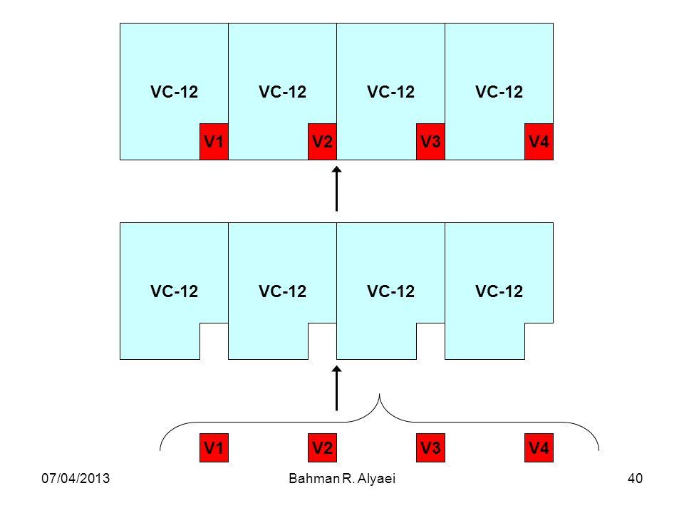 VC-12 V4 V3 V2 V1 07/04/2013 Bahman R. Alyaei