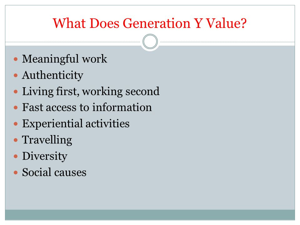 What Does Generation Y Value