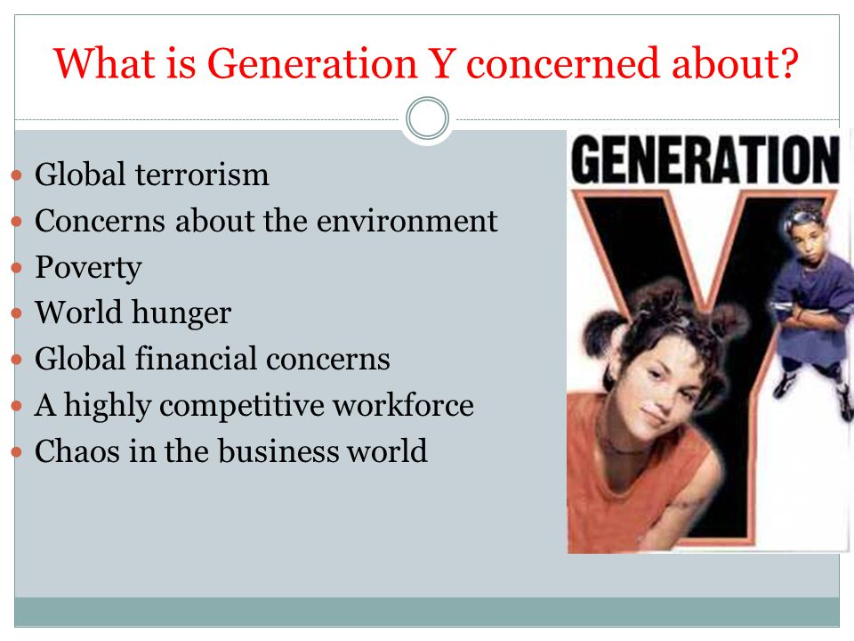What is Generation Y concerned about