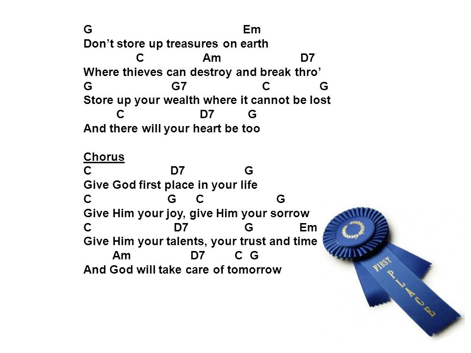 G Em Don't store up treasures on earth. C Am D7.