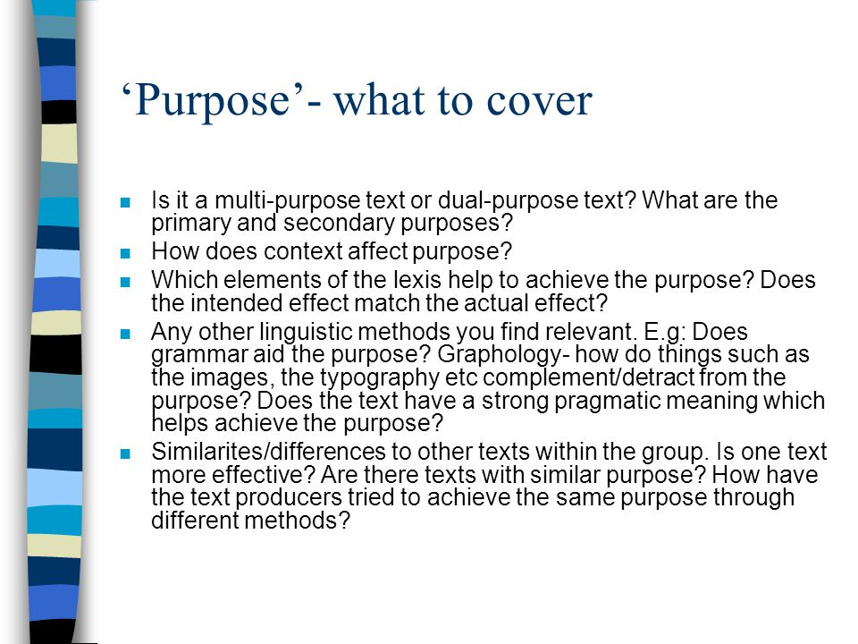 'Purpose'- what to cover