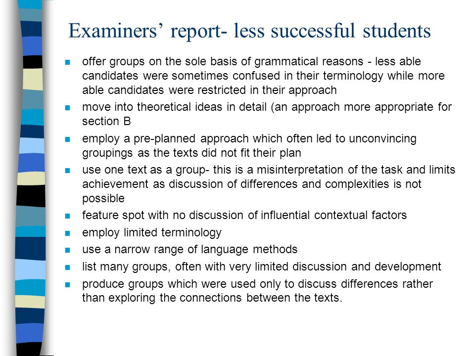 Examiners' report- less successful students