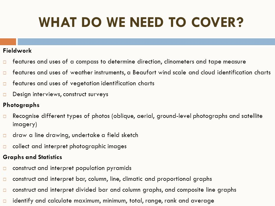 WHAT DO WE NEED TO COVER Fieldwork