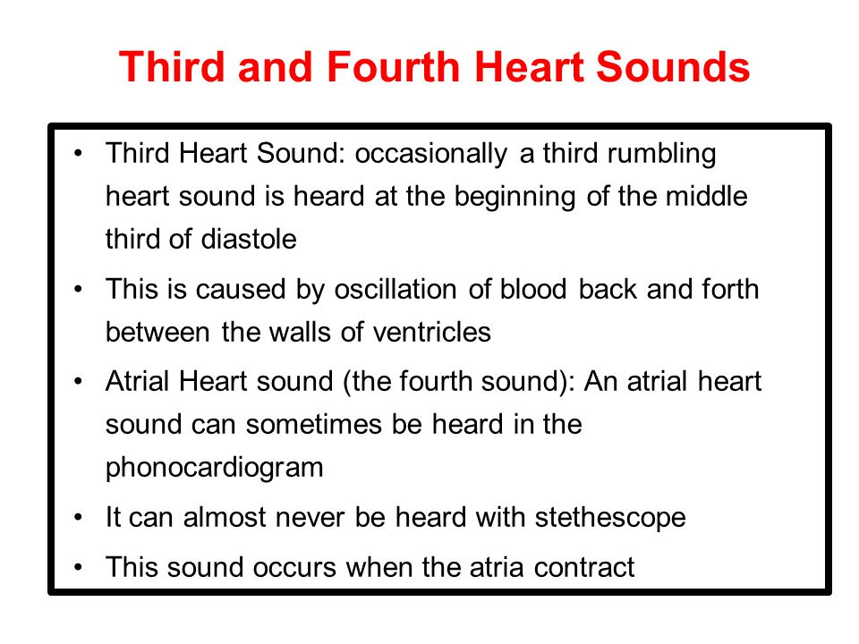 Third and Fourth Heart Sounds