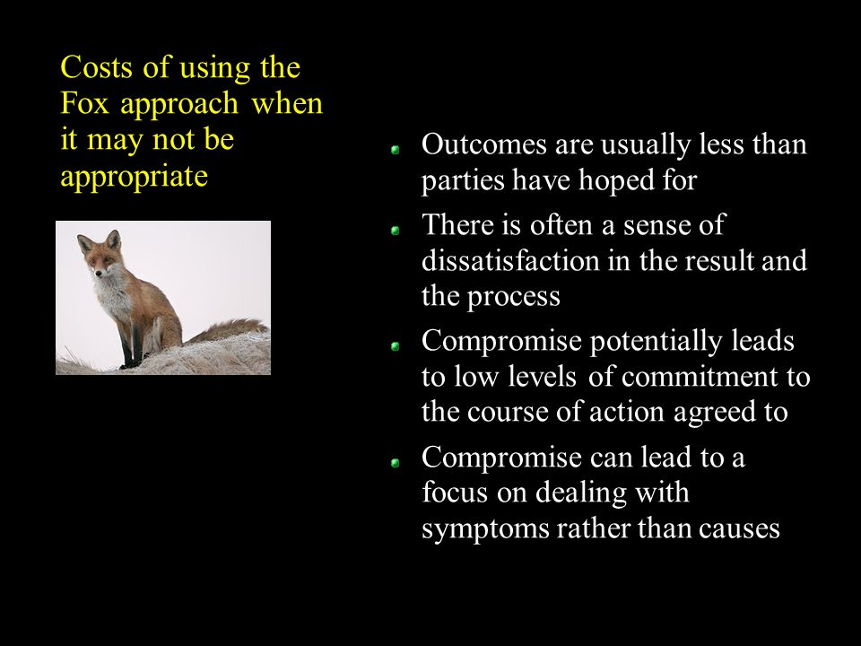 Costs of using the Fox approach when it may not be appropriate