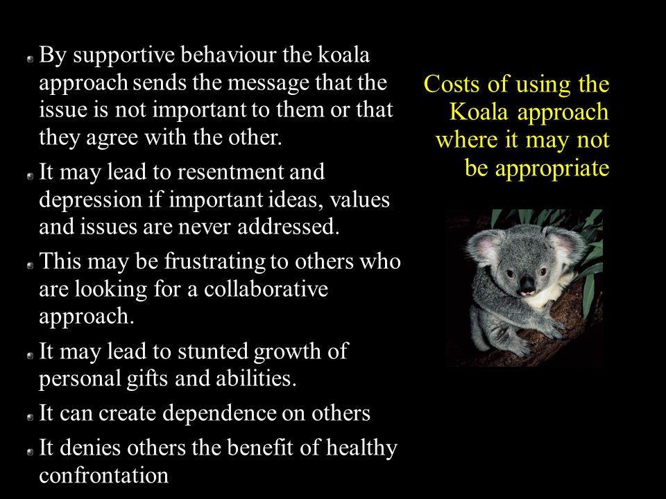 Costs of using the Koala approach where it may not be appropriate