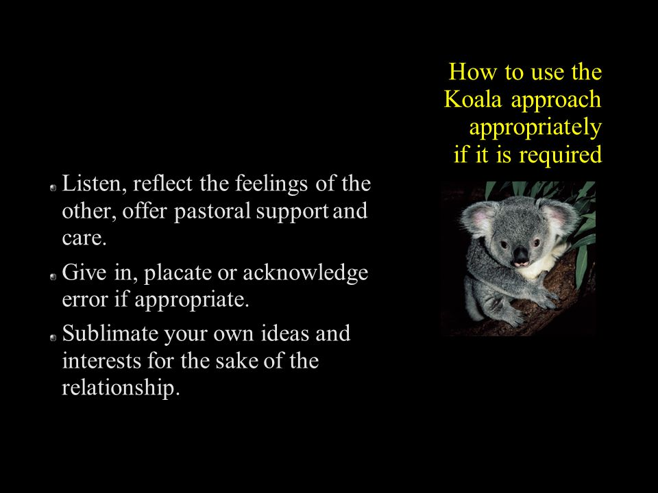 How to use the Koala approach appropriately if it is required