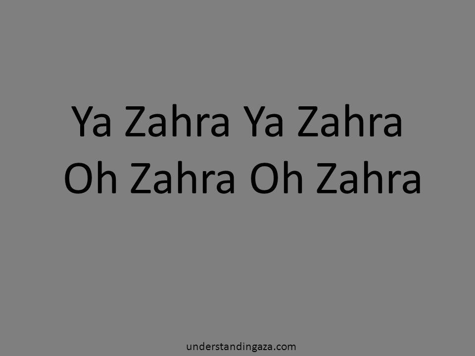 Ya Zahra Ya Zahra Oh Zahra Oh Zahra