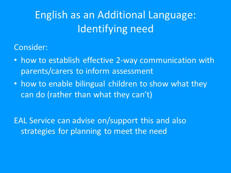 English as an Additional Language: Identifying need