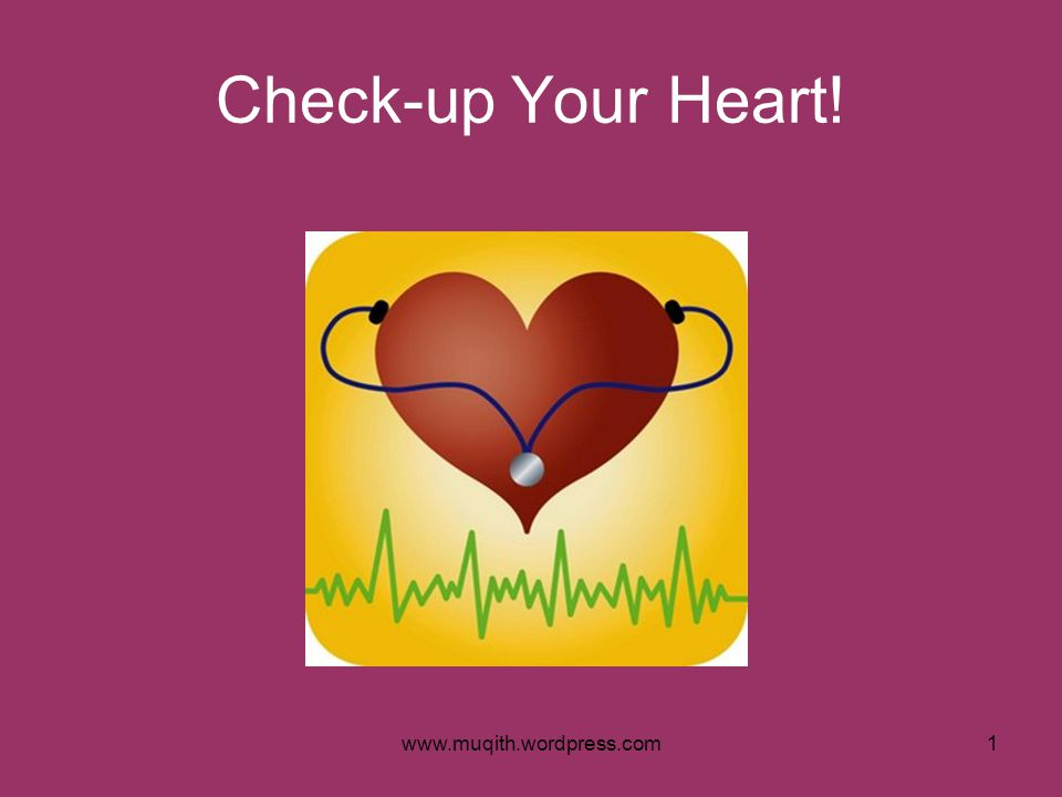 Check-up Your Heart!