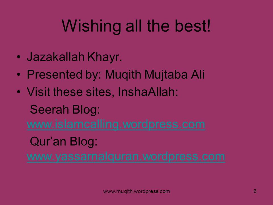 Wishing all the best! Jazakallah Khayr.