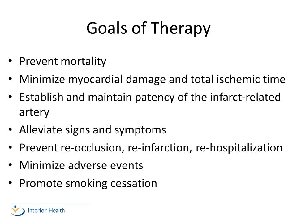 Goals of Therapy Prevent mortality