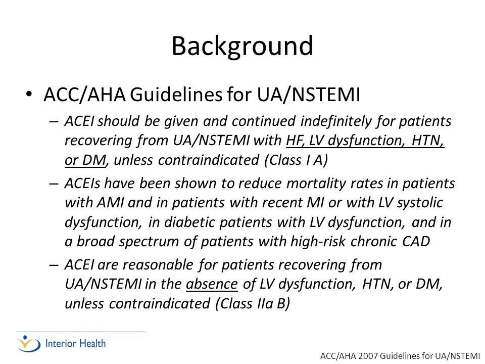 Background ACC/AHA Guidelines for UA/NSTEMI