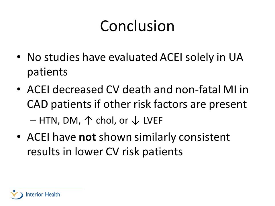 Conclusion No studies have evaluated ACEI solely in UA patients