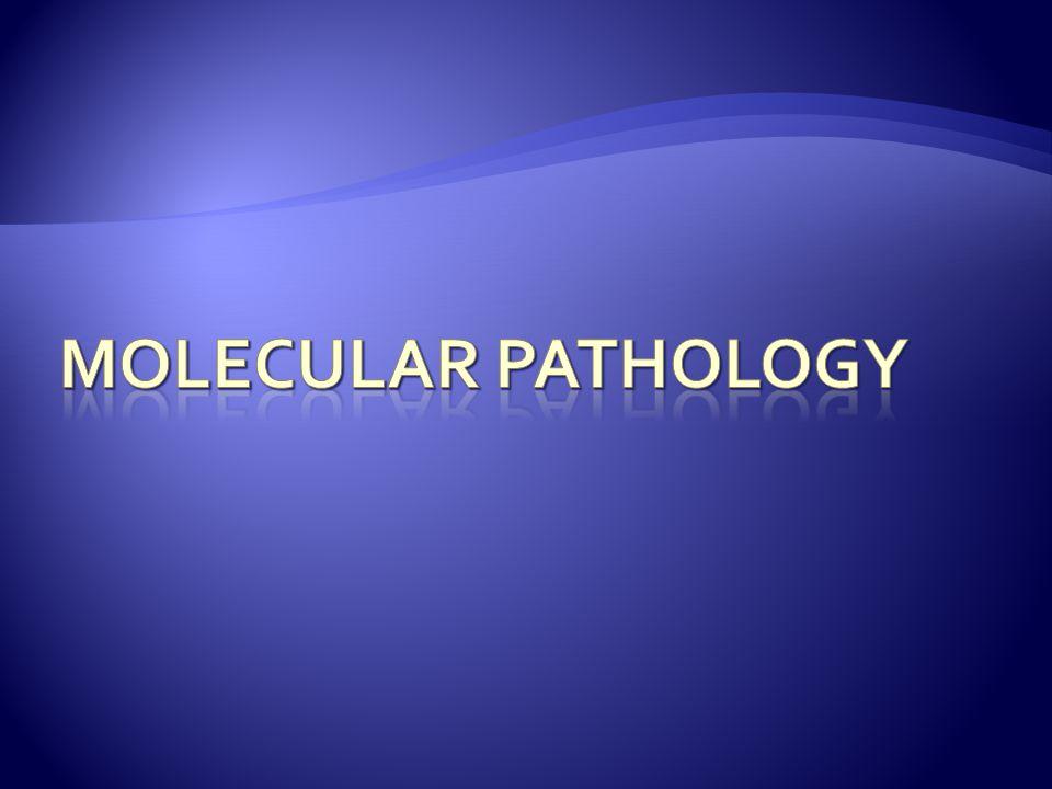 Molecular pathology