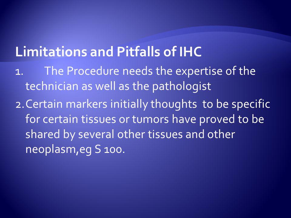 Limitations and Pitfalls of IHC