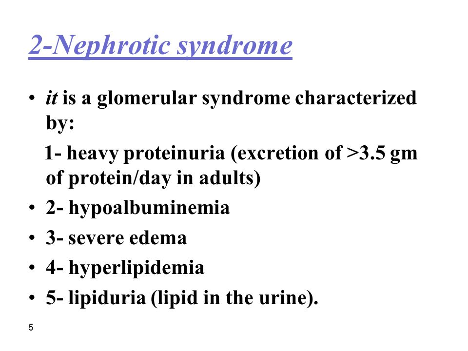 2-Nephrotic syndrome it is a glomerular syndrome characterized by: