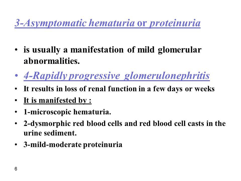 3-Asymptomatic hematuria or proteinuria