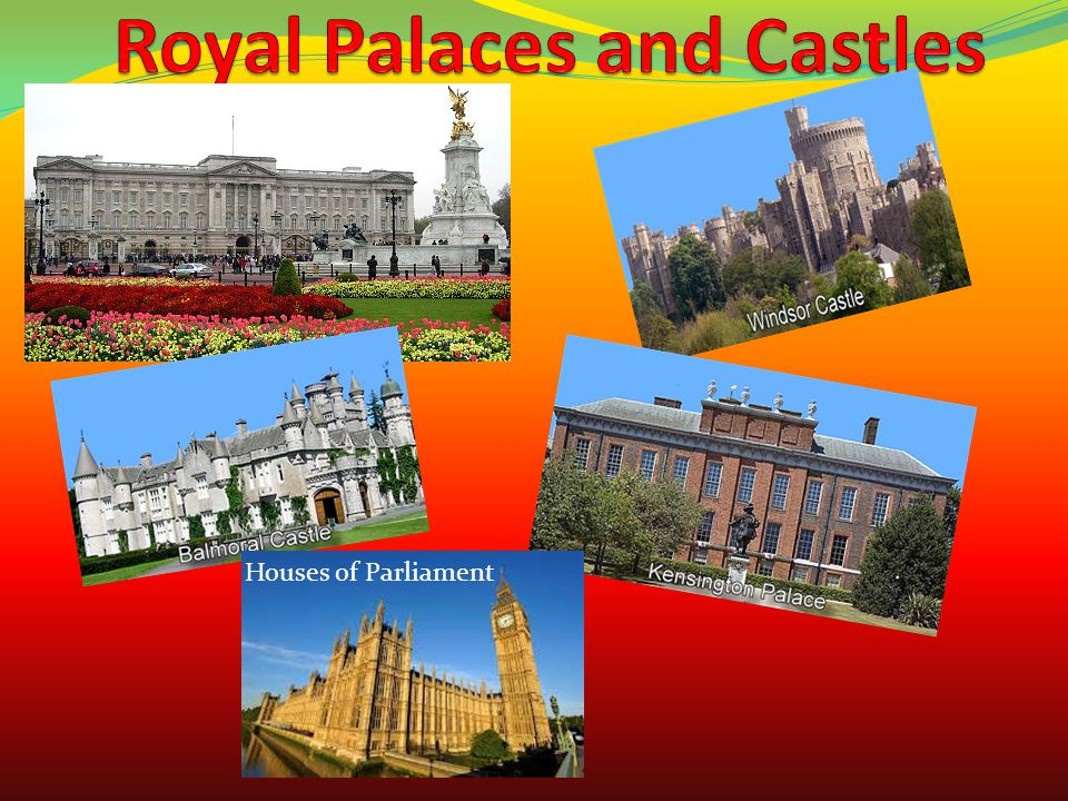 Royal Palaces and Castles