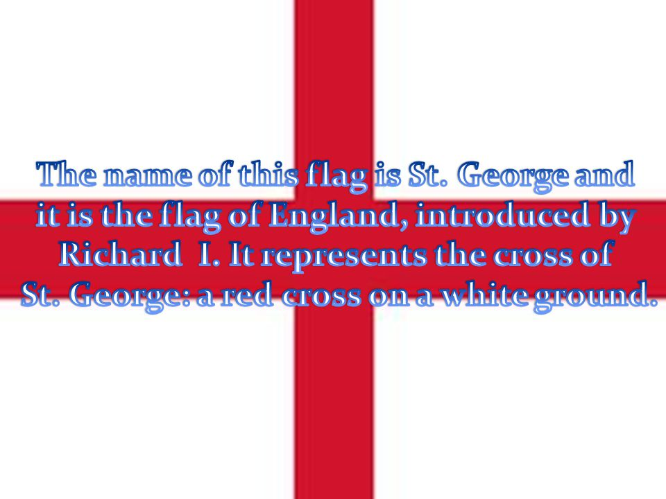 The name of this flag is St