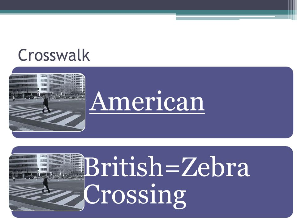 British=Zebra Crossing