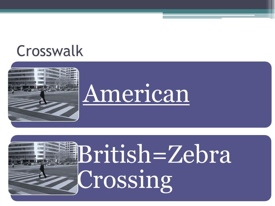 British=Zebra Crossing