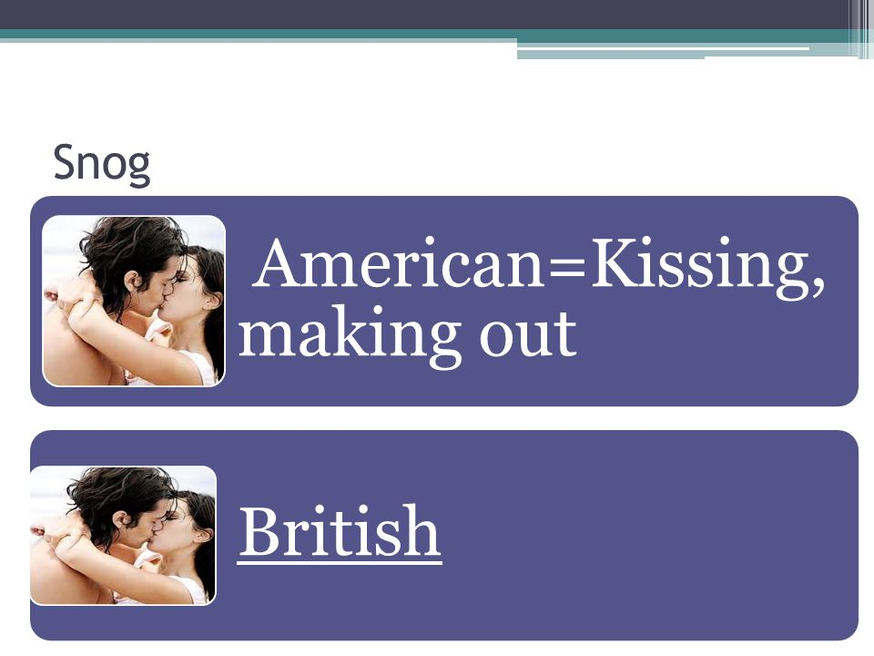 American=Kissing, making out
