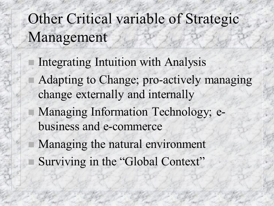 Other Critical variable of Strategic Management