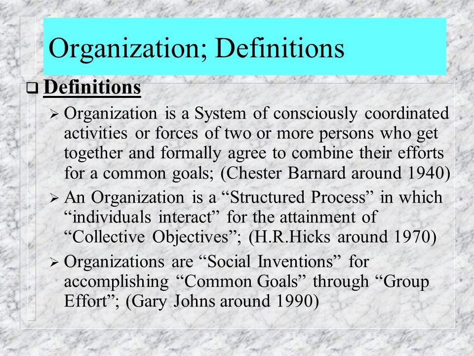 Organization; Definitions