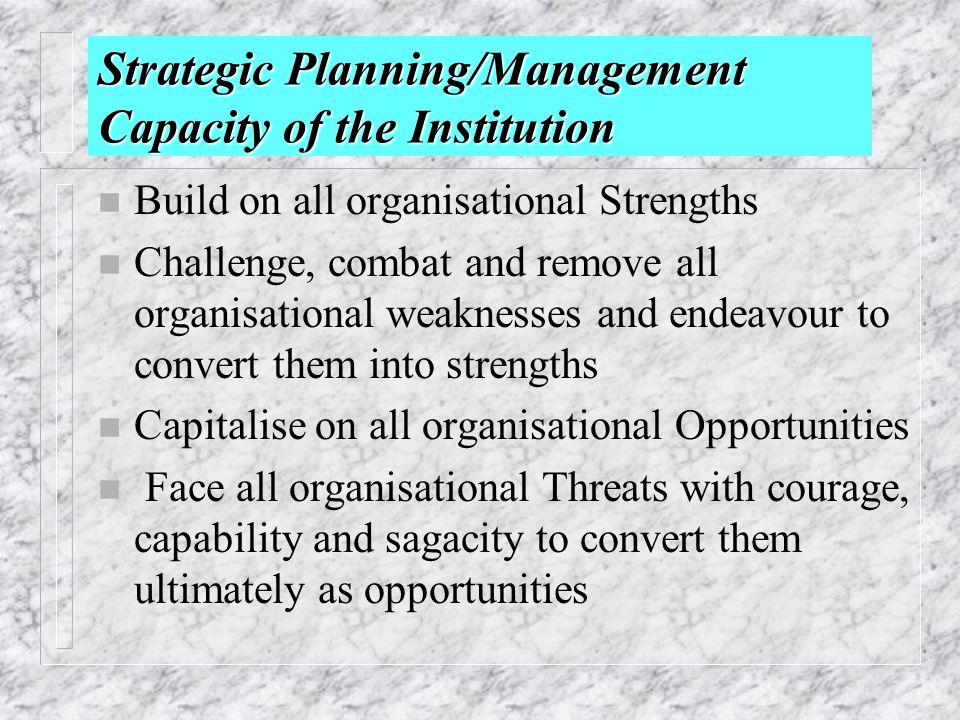 Strategic Planning/Management Capacity of the Institution