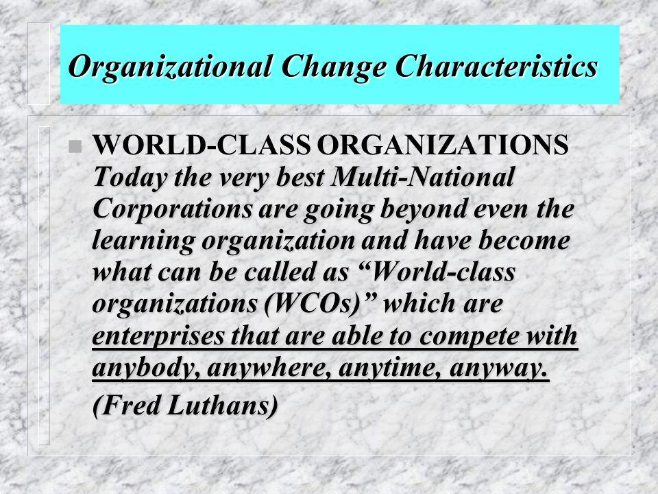 Organizational Change Characteristics