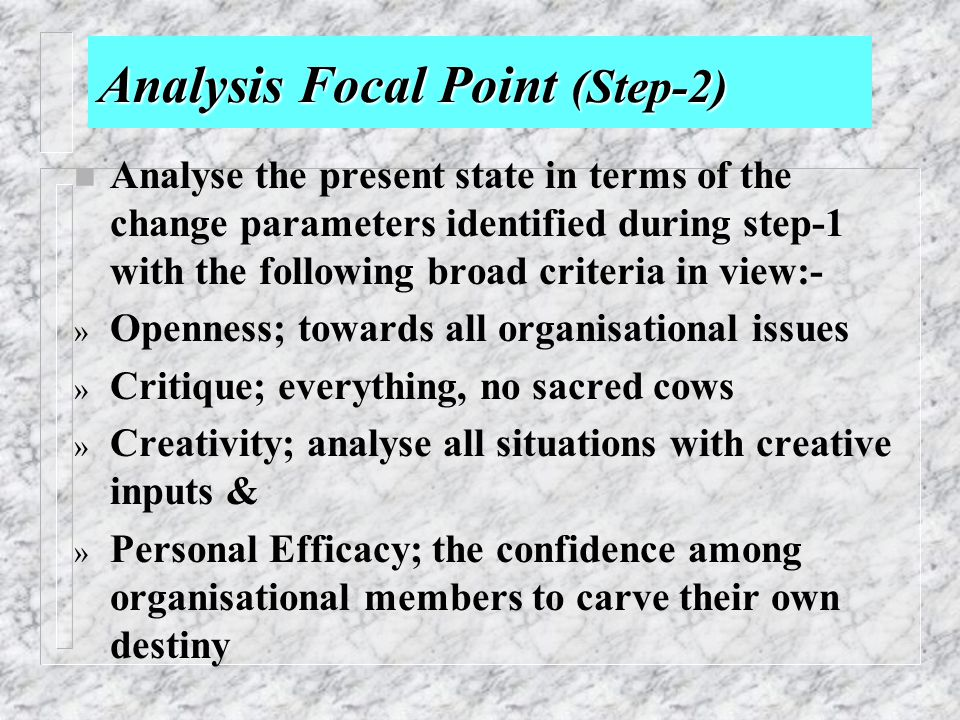 focal point of organizational behaviour The focus of traditional literature on management is on management   organizational behaviour is how to find a working compromise among simplicity.