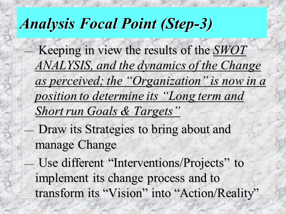 Analysis Focal Point (Step-3)